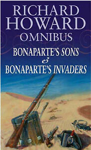 Richard-Howard-Omnibus-034-Bonapartes-Sons-034-034-Bonapartes-Invaders-034-Howard-Richa