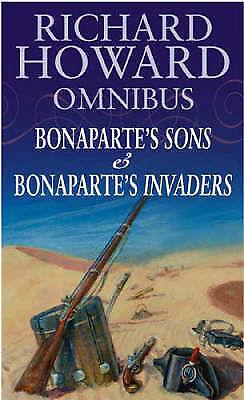 """AS NEW"" Bonaparte's Sons/Bonaparte's Invaders, Howard, Richard, Book"