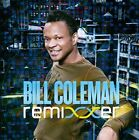 Remixxer by Bill Coleman (Elec) (CD, Jun-2010, Peace Bisquit)