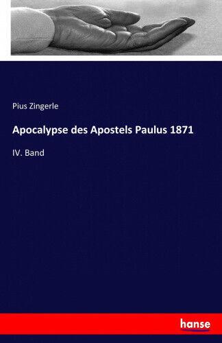 Apocalypse des Apostels Paulus 1871 [German] by Zingerle, Pius.