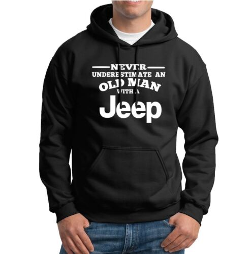 Never underestimate an old man with a Mens Hoodies
