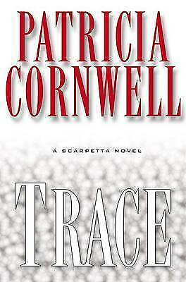 Trace by Patricia Daniels Cornwell