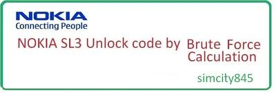 Nokia SL3 unlock code using Local Brute Force calculation sl3 15nck | eBay