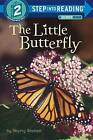 The Little Butterfly by Sherry Shahan (Paperback, 2015)