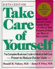 Take Care of Yourself : The Complete Illustrated Guide to Medical Self-Care by Donald M. Vickery and James F. Fries (1996, Paperback)