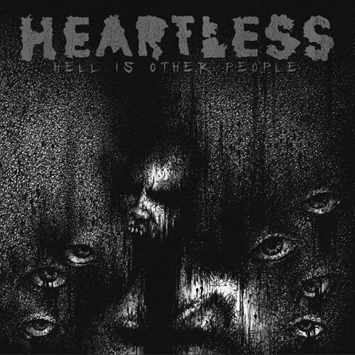 CD HEARTLESS - Hell Is Other People ( HARDCORE 13 SONGS RAR )