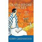 Death Before Wicket: A Phryne Fisher Mystery by Kerry Greenwood (Paperback / softback, 2008)