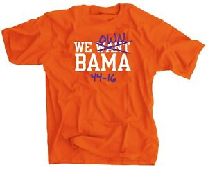We Want Own Bama 44-16 Clemson Tigers Fans National Champions Shirt