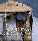 Through The Lens by National Geographic (Hardback, 2009)
