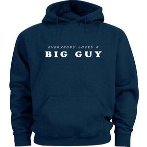 Big Guy hoodie sweatshirt for men funny saying shirt big man clothing 3X 4X 5XL