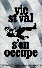 VIC St VAL s'en occupe / Fleuve Noir / Infra-Rouge Espiomatic n° 1 / 1. Edition