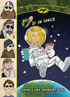 Si in Space by John Luke Robertson (Paperback / softback, 2014)