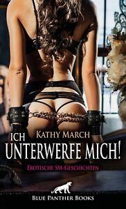 Ich-unterwerfe-mich-12-Erotische-SM-Geschichten-von-Kathy-March