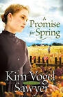 A Promise for Spring by Kim Vogel Sawyer (Paperback, 2009)