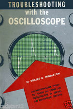 Excellent ! Troubleshooting with the Oscilloscope   CD EASY TO FOLLOW !