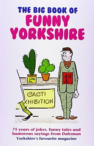 The Big Book of Funny Yorkshire (Dalesman),Dalesman,Mark Whitley