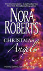 Christmas Angels: WITH Gabriel's Angel AND First Impressions by Nora Roberts (Paperback, 2007)