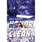 Honor Clean by Bill Barry (Paperback / softback, 2002)