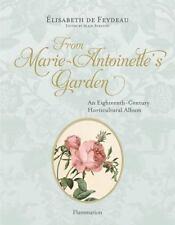 From Marie-Antoinette's Garden: An Eighteenth-Century Horticultural Album