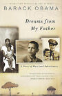 Dreams from My Father: A Story of Race and Inheritance by President Barack Hussein Obama (Hardback, 2004)