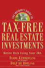 The Insider's Guide to Tax-free Real Estate: Retire Rich Using Your IRA by Dolf De Roos, Diane Kennedy (Paperback, 2006)