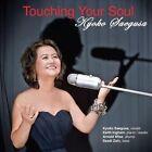 Touching Your Soul by Arnold Wise/Saadi Zain/Keith Ingham/Keith Ingham Trio/Kyoko Saegusa (CD, Nov-2012, CD Baby (distributor))