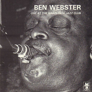 BEN-WEBSTER-LIVE-AT-THE-HAARLEMSE-JAZZCLUB-JAZZ-CD-REISSUE-HOLLAND