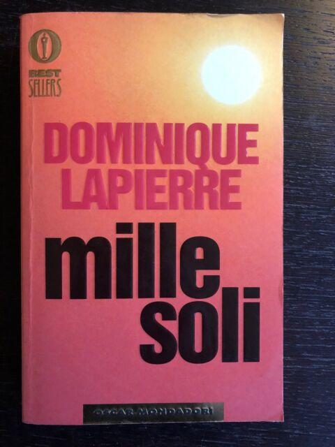 Dominique Lapierre - Mille soli - 2000, Mondadori (oscar)
