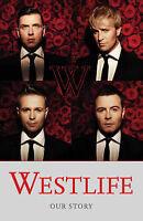 Westlife: Our Story, Westlife