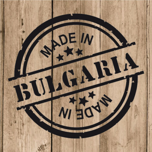 "4/"" Decal Stamp Made in Bulgaria Car Laptop Tablet Bulgaria Sticker Vinyl 10 cm"