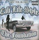 The Foundation [PA] * by Cali Life Style (CD, 2008, East Side Records)