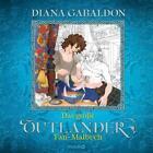 Das große Outlander Fan-Malbuch von Diana Gabaldon (2016, Taschenbuch)