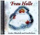 Frau Holle-Lieder,Märchen und Geschichten (2016)