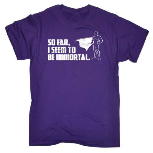 Funny Mens T Shirts So Far I Seem To Be Immortal Superhero Movie Comic T-SHIRT
