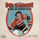 The puck drops here von Del & The No Regretzky Barber (2016)