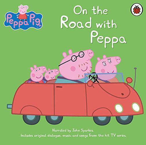 Sur la Route Avec Peppa (Peppa Pig) Par , Neuf Livre ,Gratuit & , ( Audio C
