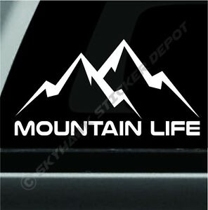 Mountain Life Decal Bumper Sticker Car Truck Off Road