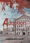 Adoption by Christopher Stone (Hardback, 2015)