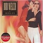 Bob Welch - French Kiss (2008)