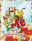 A Bee and Me English Arabic by Amr Zakaria (Paperback / softback, 2015)