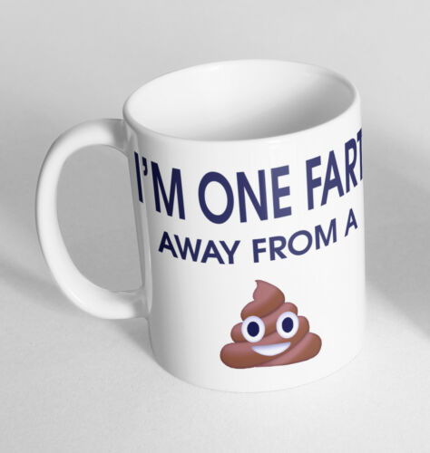 One Fart From A Poo Printed Cup Novelty Mug Funny Gift Coffee Tea Secret Santa