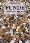 Funde. Am Ostseestrand von Rolf Reinicke (2011, Taschenbuch)