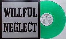Willful Neglect - Discography LP GREEN Life Sentence Articles Of Faith Husker Du