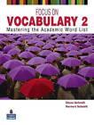 Focus on Vocabulary 2: Mastering the Academic Word List: 2 by Norbert Schmitt, Diane Schmitt (Paperback, 2011)