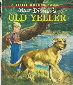 Little Golden Book D51 Vintage 1959 Walt Disney S Old Yeller Golden