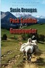 Pack Saddles & Gunpowder by Susie Drougas (Paperback / softback, 2014)