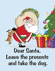 Christmas Humor Images.Details About Metal Fridge Magnet Dear Santa Leave Presents Take Dog Christmas Humor