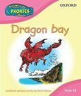 Read Write Inc. Home Phonics: Dragon Bay: Book 4A by Ruth Miskin (Hardback, 2009)