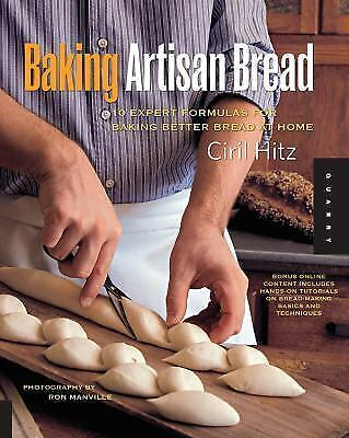 Baking Artisan Bread: 10 Expert Formulas for Baking Better Bread at Home 2