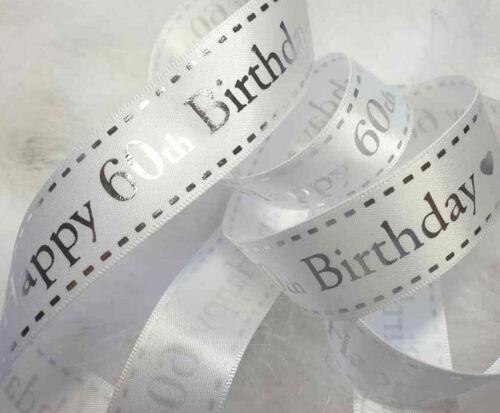 1 m x 20 mm BLANC /& ARGENT Joyeux 60th Anniversaire Ruban Craft Gâteau cartes-cadeaux